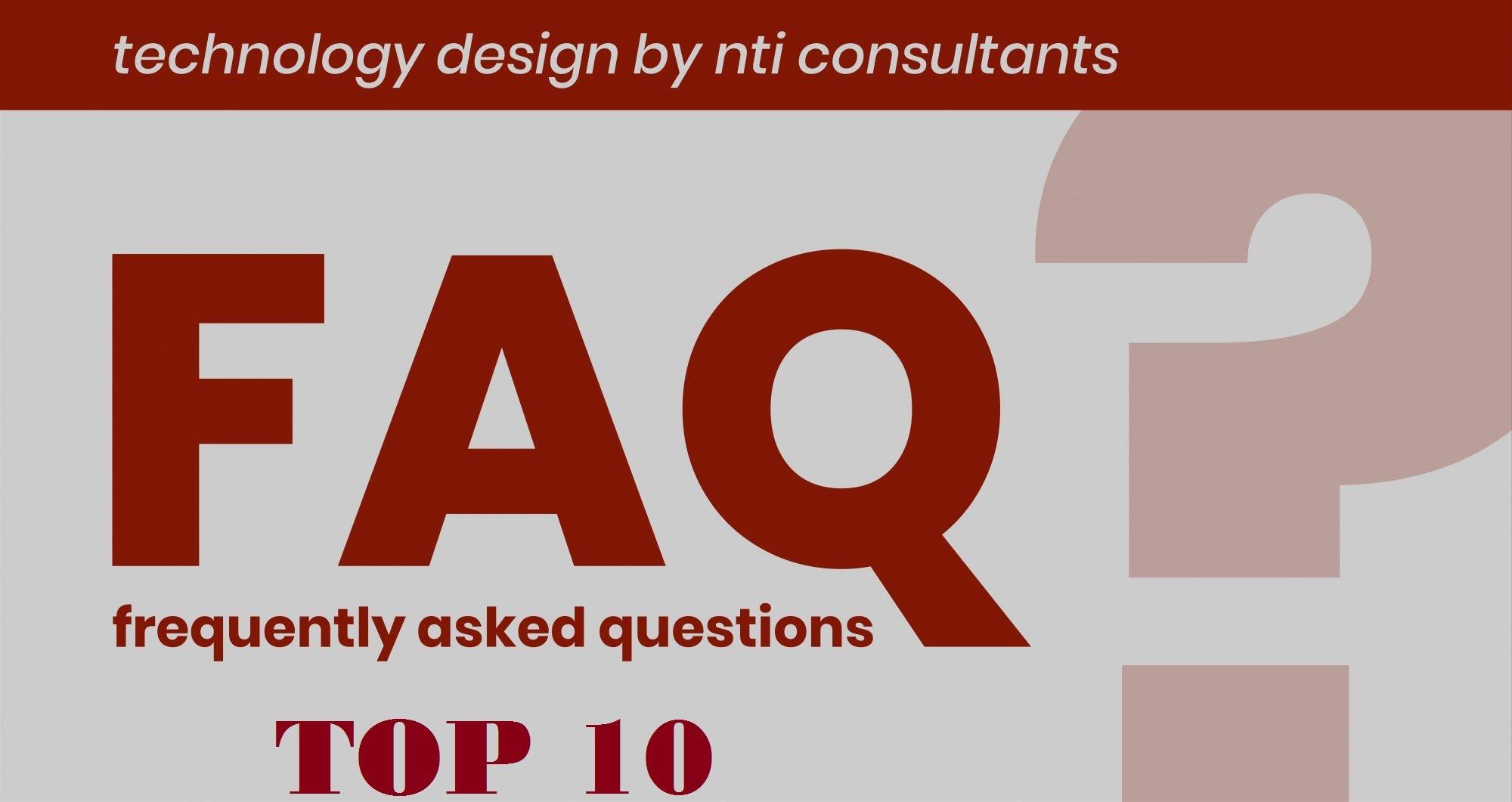 Top Ten FAQs… Updated April 2020
